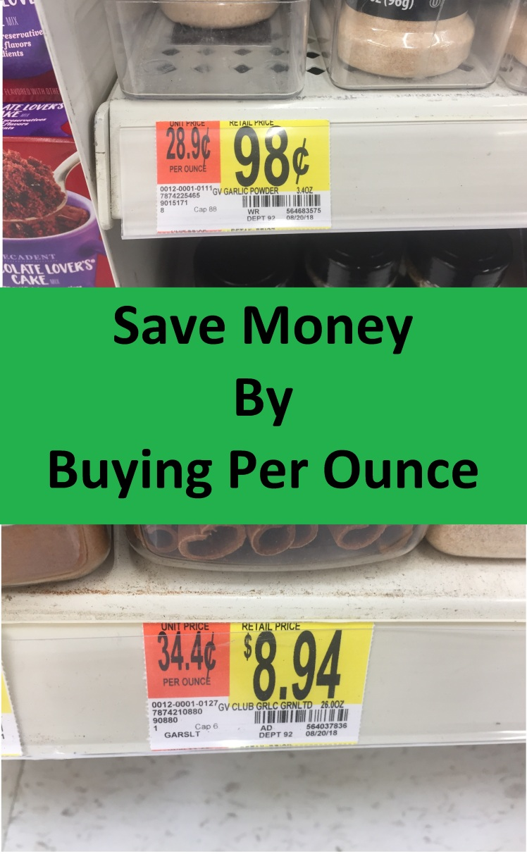 Buy Per Ounce and SAVE MONEY