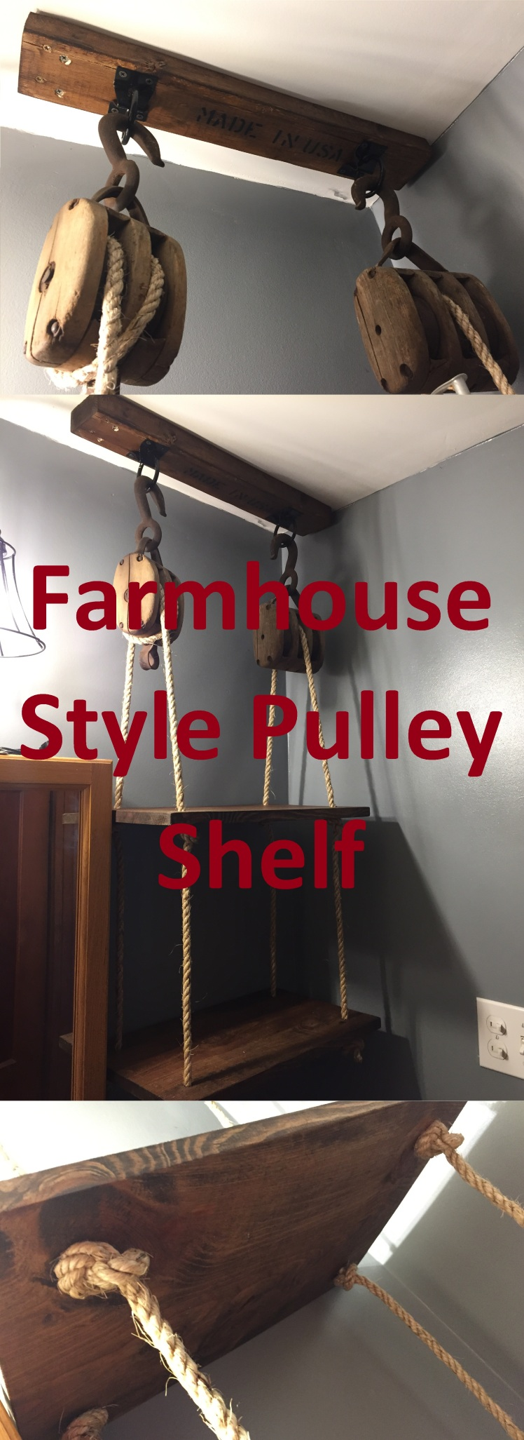 Farmhouse Style Pulley Shelf
