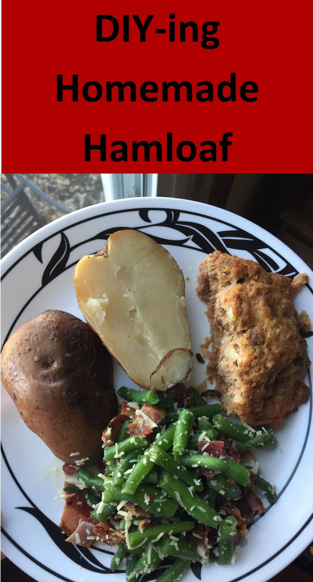 DIYing Homemade Hamloaf